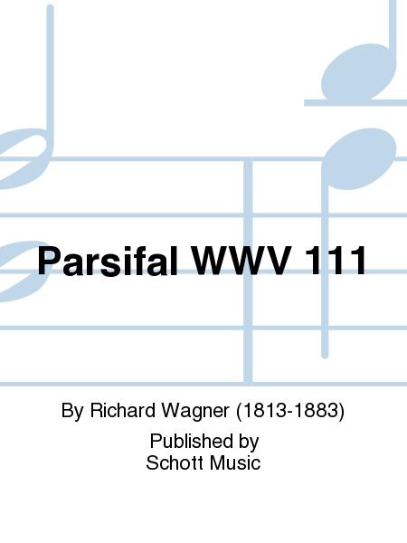 Parsifal WWV 111