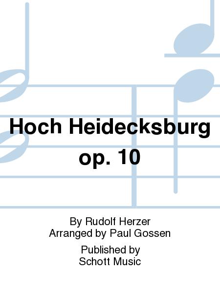 Hoch Heidecksburg op. 10