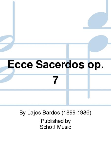 Ecce Sacerdos op. 7