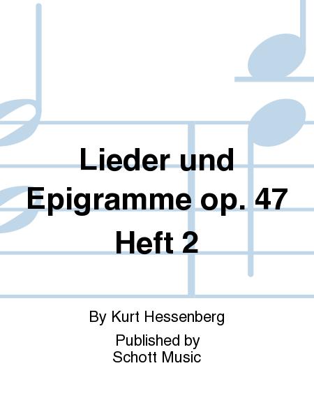 Lieder und Epigramme op. 47 Heft 2