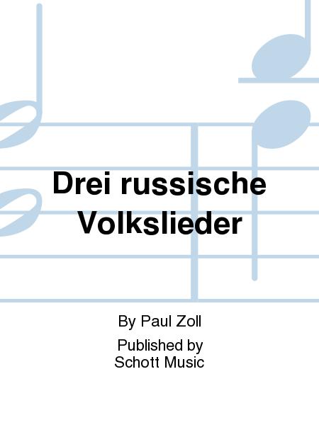 Drei russische Volkslieder