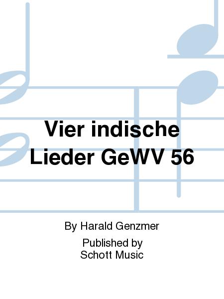 Vier indische Lieder GeWV 56