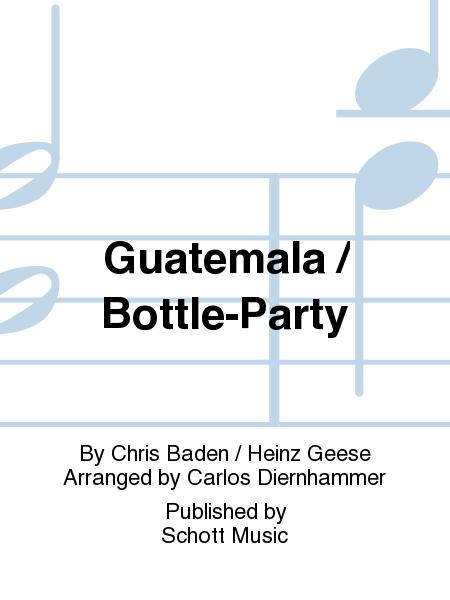 Guatemala / Bottle-Party