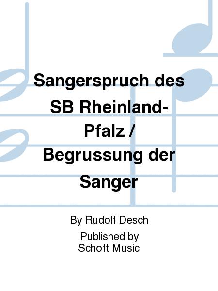 Sangerspruch des SB Rheinland-Pfalz / Begrussung der Sanger