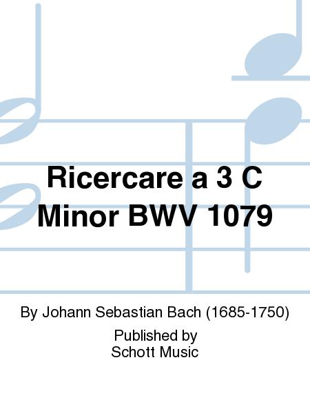 Ricercare a 3 C Minor BWV 1079