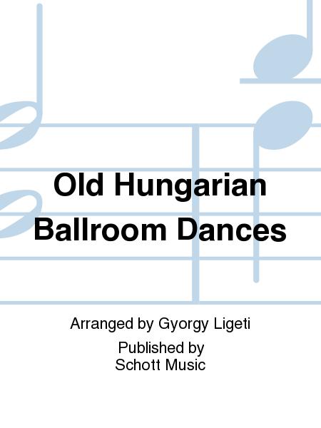 Old Hungarian Ballroom Dances
