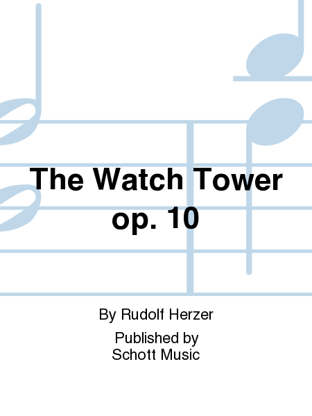 The Watch Tower op. 10