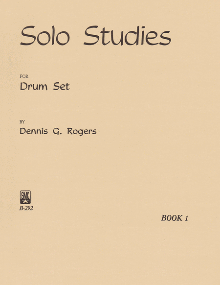 Solo Studies for Drum Set, Book 1