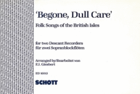 Begone, Dull Care'
