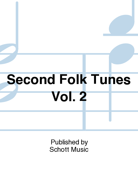Second Folk Tunes Vol. 2