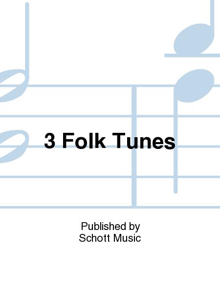 3 Folk Tunes