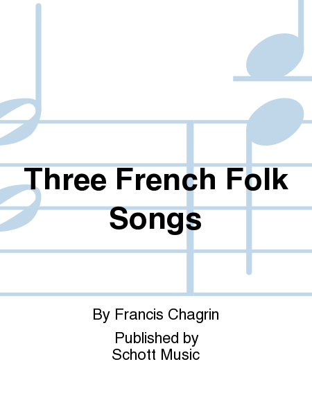 Three French Folk Songs