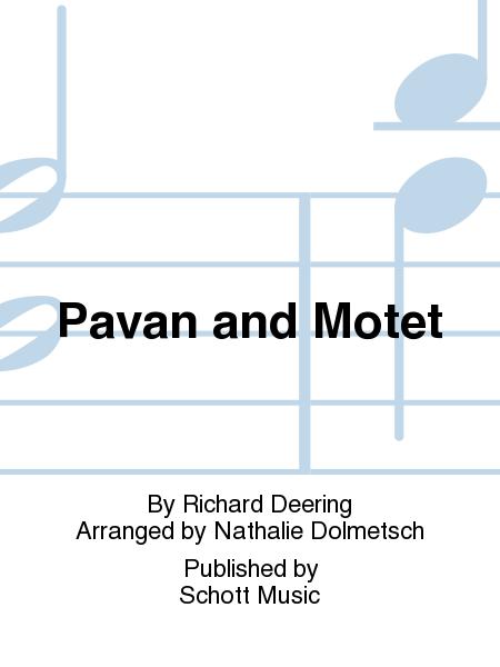 Pavan and Motet