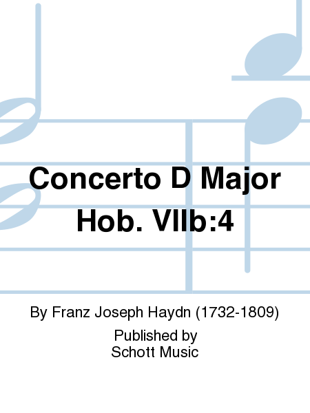 Concerto D Major Hob. VIIb:4