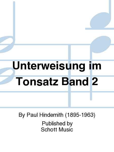 Unterweisung im Tonsatz Band 2