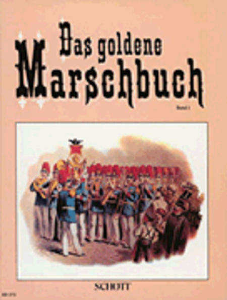 The golden march book Band 1