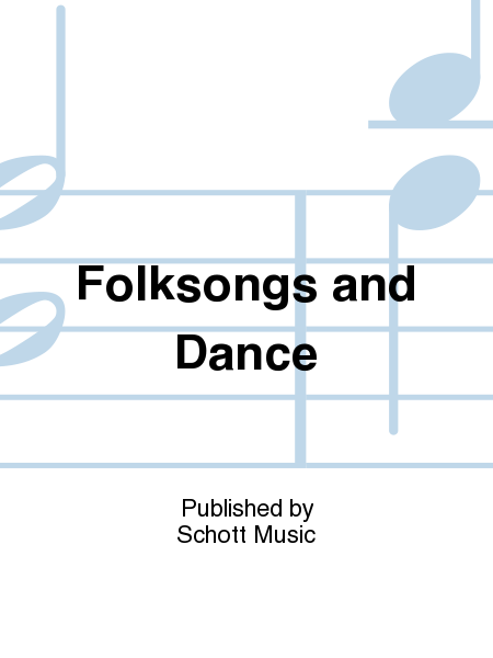 Folksongs and Dance