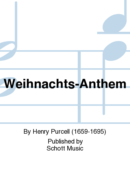 weihnachts anthem sheet music by henry purcell sheet. Black Bedroom Furniture Sets. Home Design Ideas