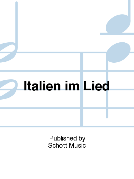 Italien im Lied