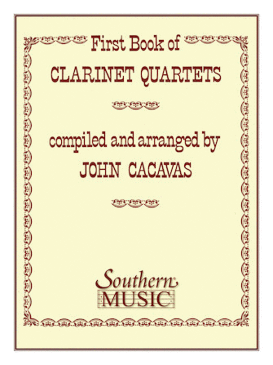 First Book of Clarinet Quartets