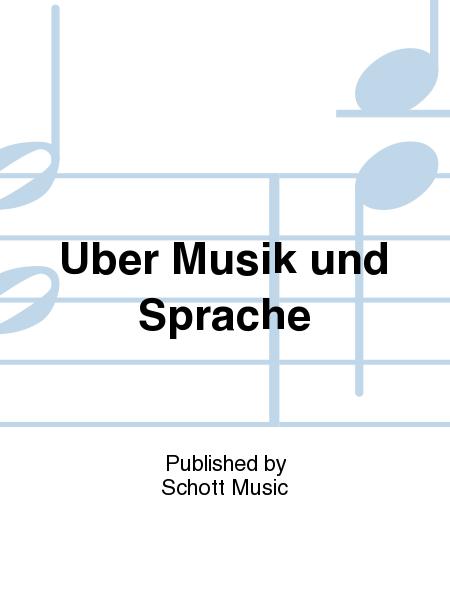 Uber Musik und Sprache