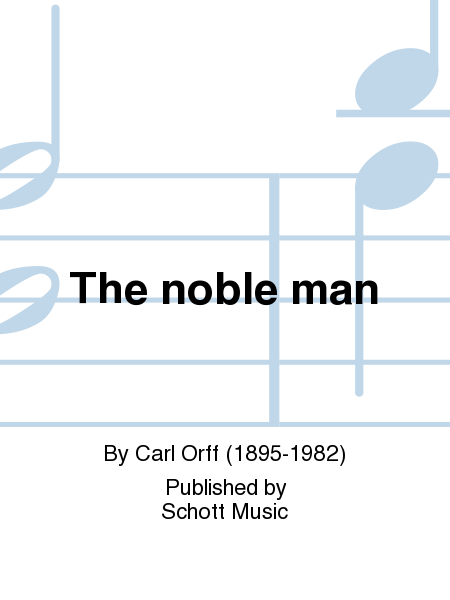 The noble man