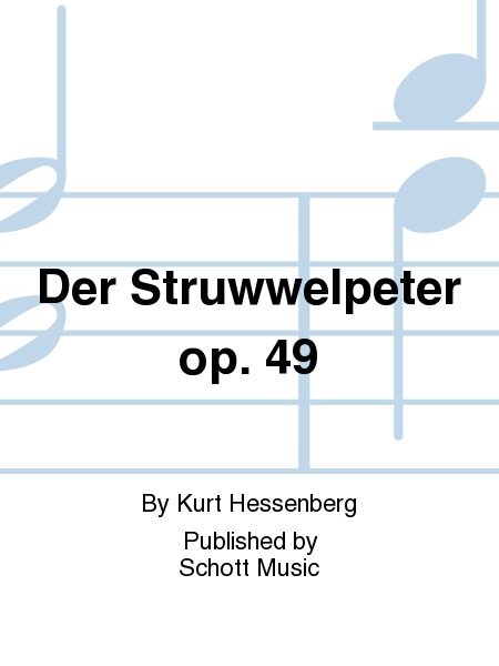 Der Struwwelpeter op. 49