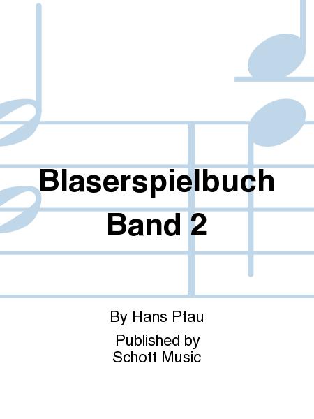 Blaserspielbuch Band 2
