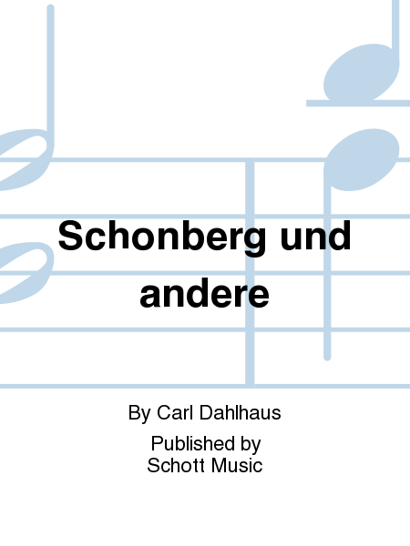 by carl dahlhaus essay music new schoenberg The measure of mahler (4) i'm keen to get back to the issue of our classical repertoire and as i got older and started studying music more.