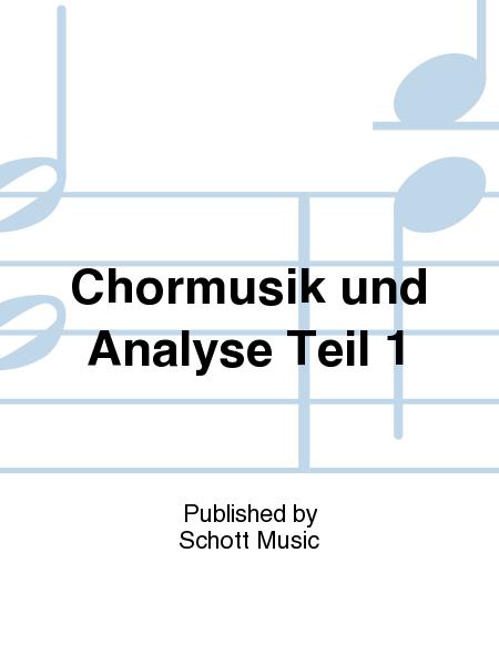 Chormusik und Analyse Teil 1