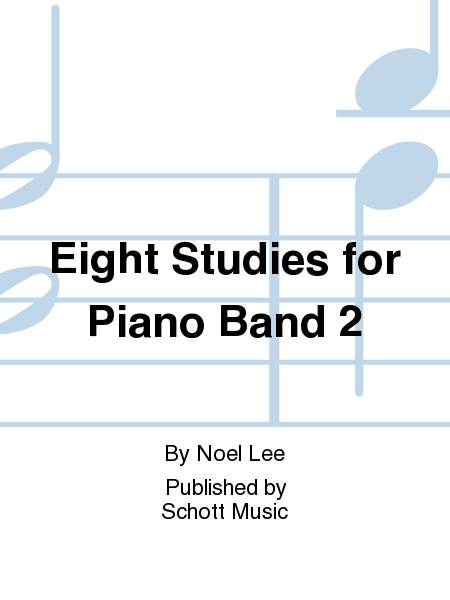 Eight Studies for Piano Band 2