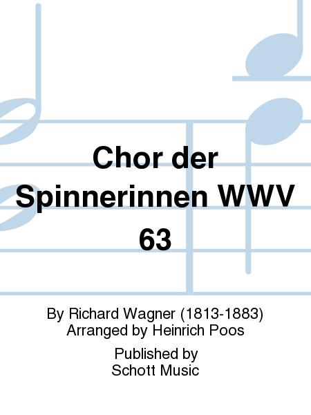 Chor der Spinnerinnen WWV 63