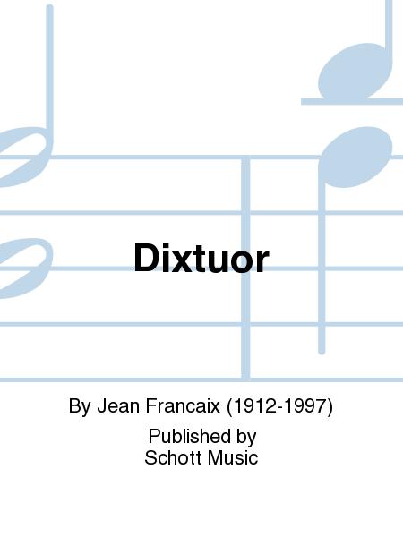 Dixtuor