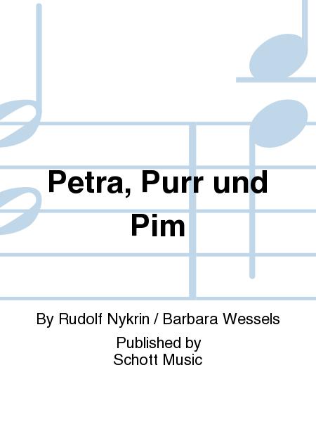 Petra, Purr und Pim