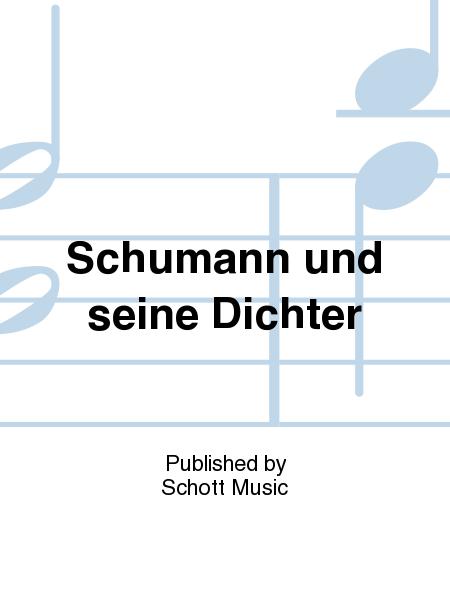 Schumann und seine Dichter