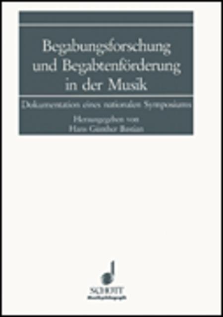 Begabungsforschung und Begabtenforderung in der Musik