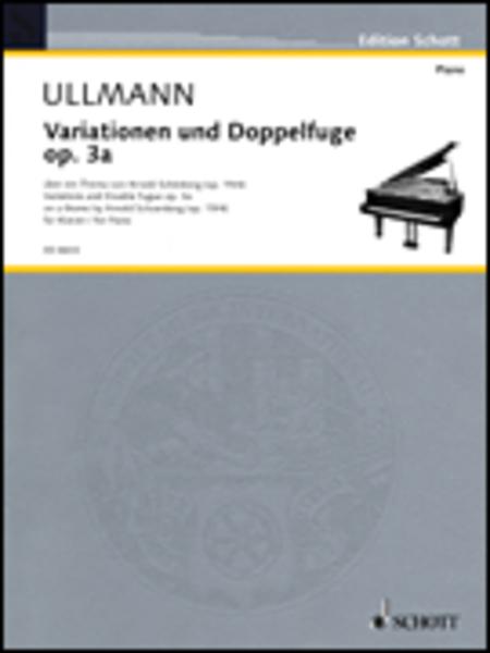 Variationen und Doppelfuge op. 3a