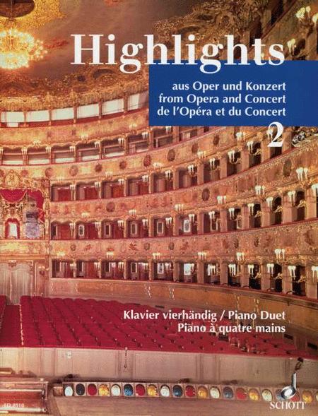 Highlights aus Oper und Konzert Band 2
