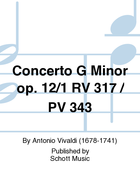 Concerto G Minor op. 12/1 RV 317 / PV 343
