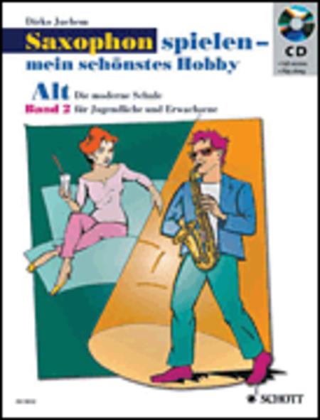 Saxophon spielen - mein schonstes Hobby Band 2