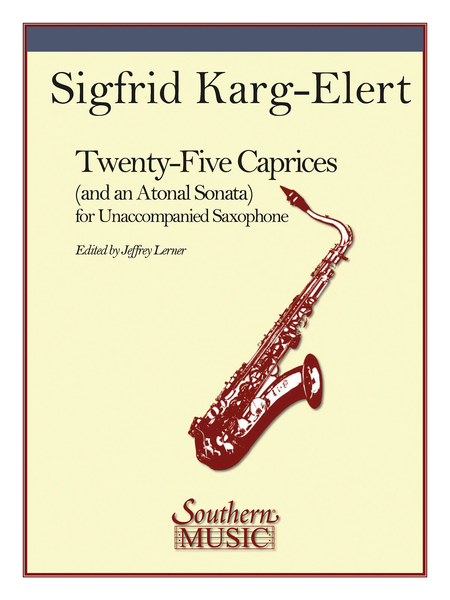 Twenty-Five (25) Caprices and an Atonal Sonata
