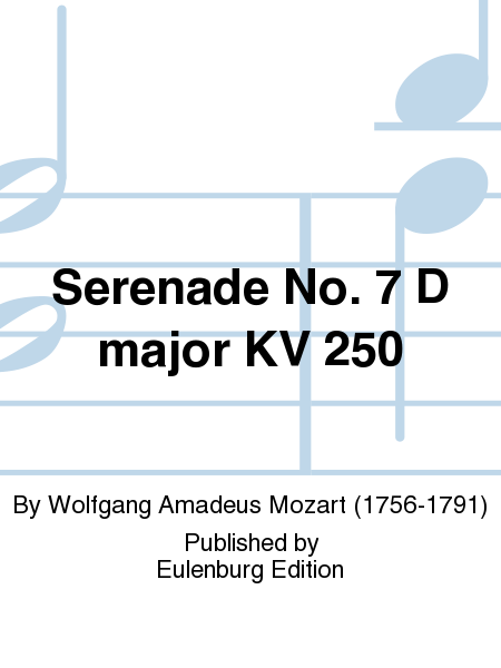 Serenade No. 7 D major KV 250