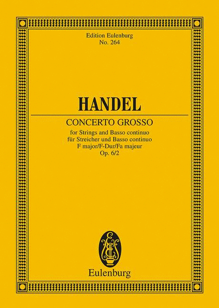 Concerto grosso F major op. 6/2 HWV 320