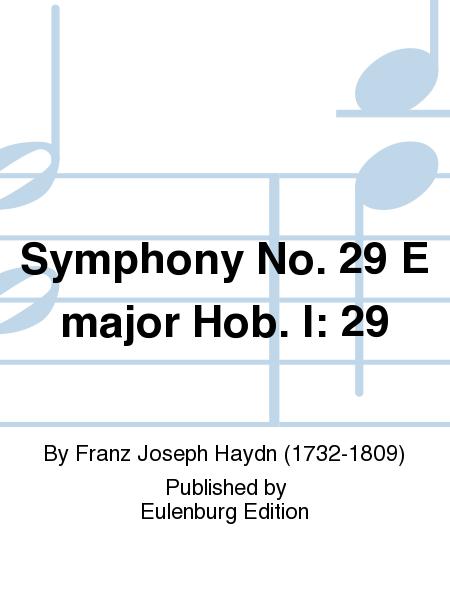 Symphony No. 29 E major Hob. I: 29