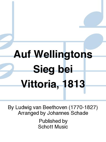 Auf Wellingtons Sieg bei Vittoria, 1813