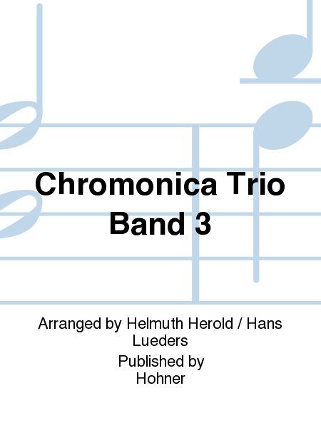 Chromonica Trio Band 3