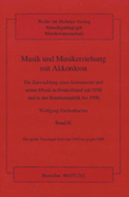 Musik und Musikerziehung mit Akkordeon Band 2