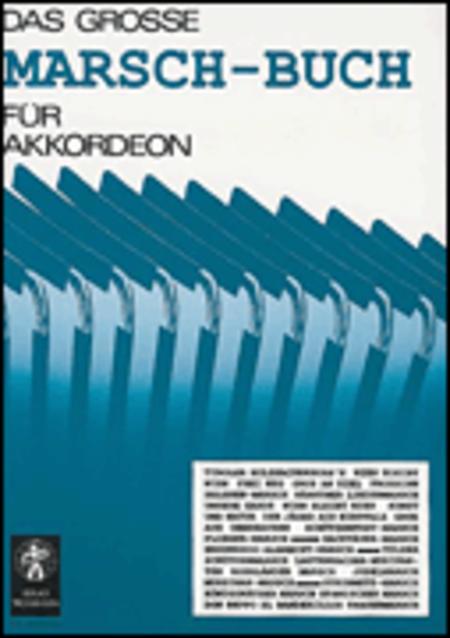 Das grosse Marsch-Buch fur Akkordeon