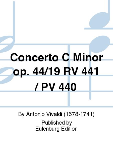 Concerto C Minor op. 44/19 RV 441 / PV 440