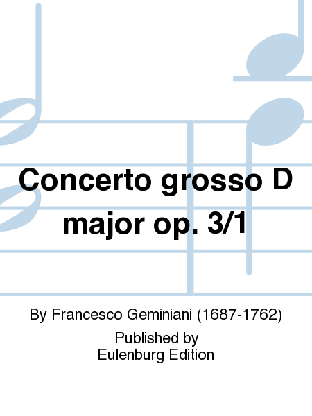 Concerto grosso D major op. 3/1